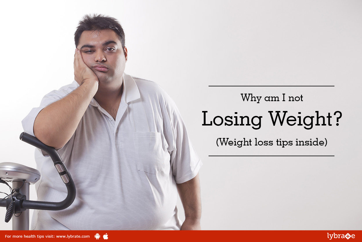Why am I not losing weight? (Weight loss tips inside)